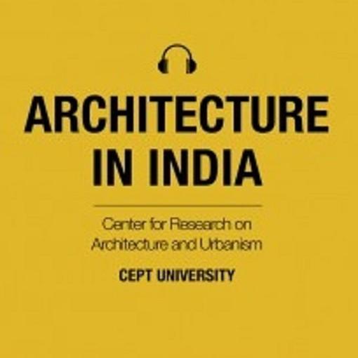 CAU launches Architecture in India Podcast
