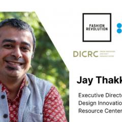 Jay Thakkar invited for a panel discussion by Fashion Revolution India and British Council India