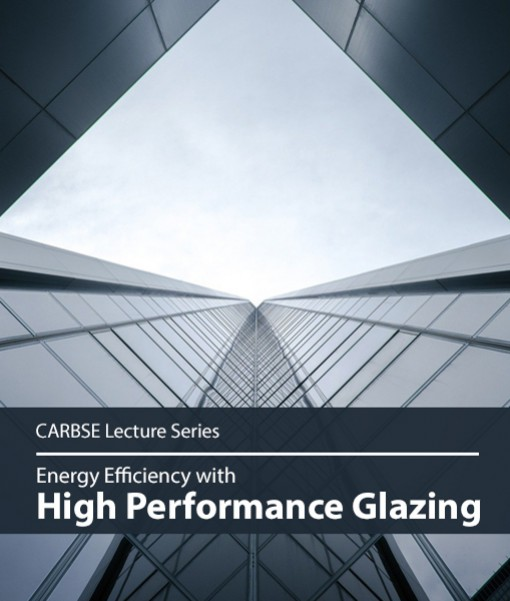 Energy Efficiency with High Performance Glazing